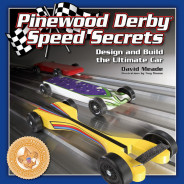 Pinewood Derby Speed Secrets
