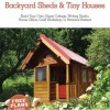 Tumbleweed DIY Book of Backyard Sheds and Tiny Houses by Jay Shafer